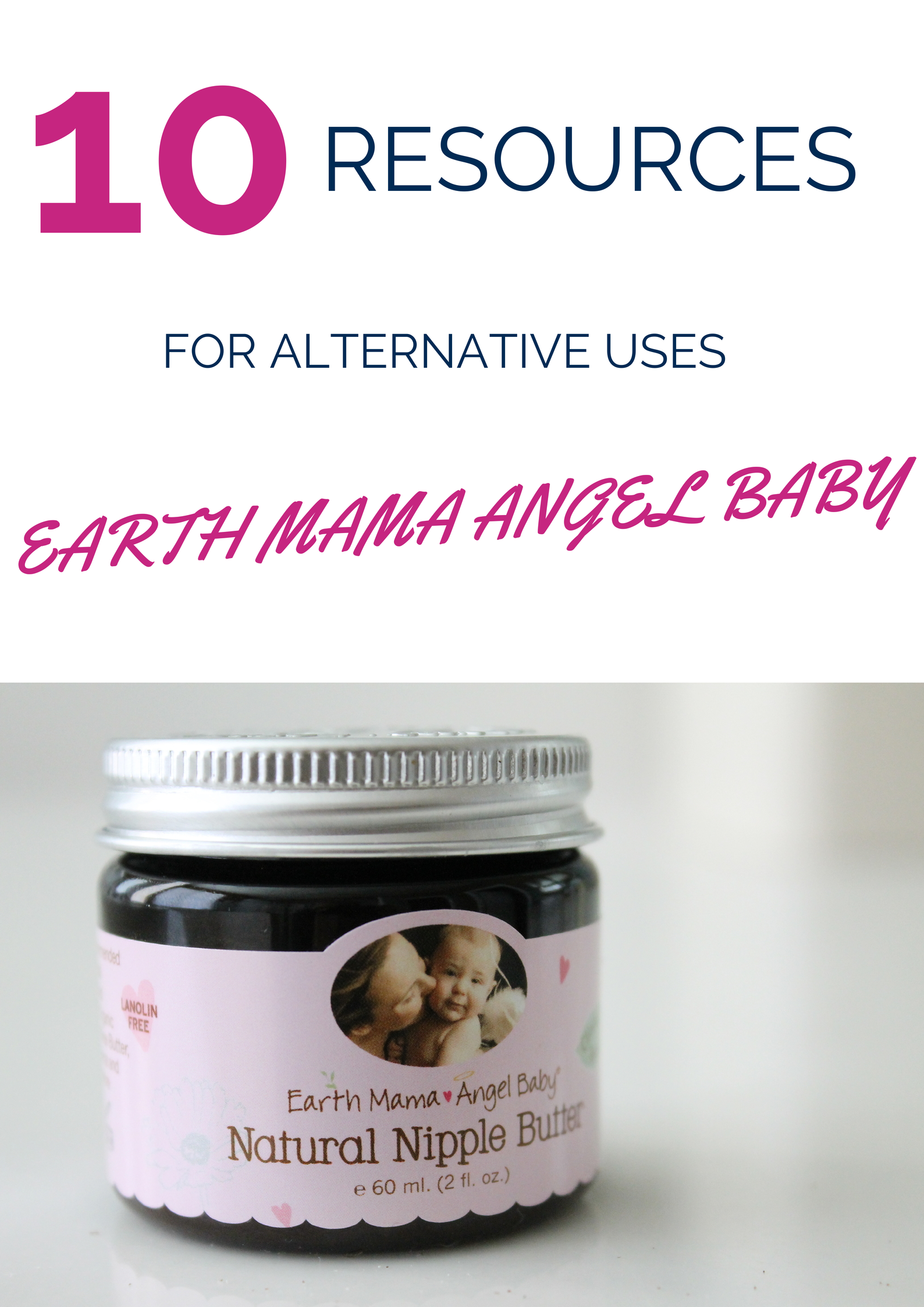 10 Resources alternative uses Earth Mama Angel Baby via www.sarahkayhoffman.com