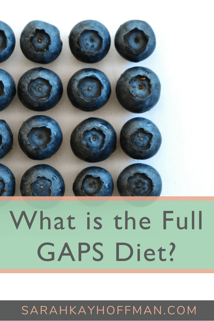 Full GAPS Diet www.sarahkayhoffman.com #gaps #guthealth #ibs #ibd