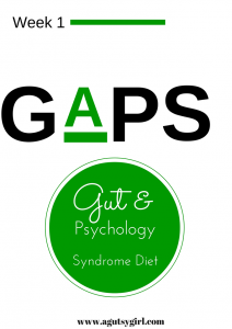 GAPS Diet Week 1 via www.agutsygirl.com