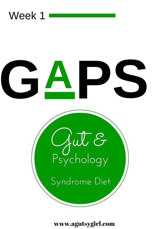 GAPS Diet Week 1 via www.agutsygirl.com #guthealing #ibs #ibd