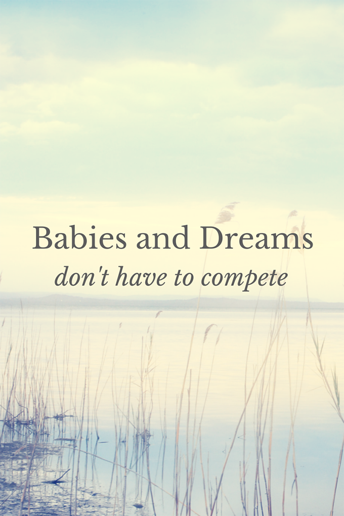 Babies and Dreams don't have to compete agutsygirl.com