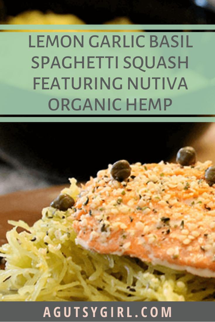 Lemon Garlic Basil Spaghetti Squash featuring Nutiva Organic Hemp agutsygirl.com #hemp #glutenfreerecipes #spaghettisquash