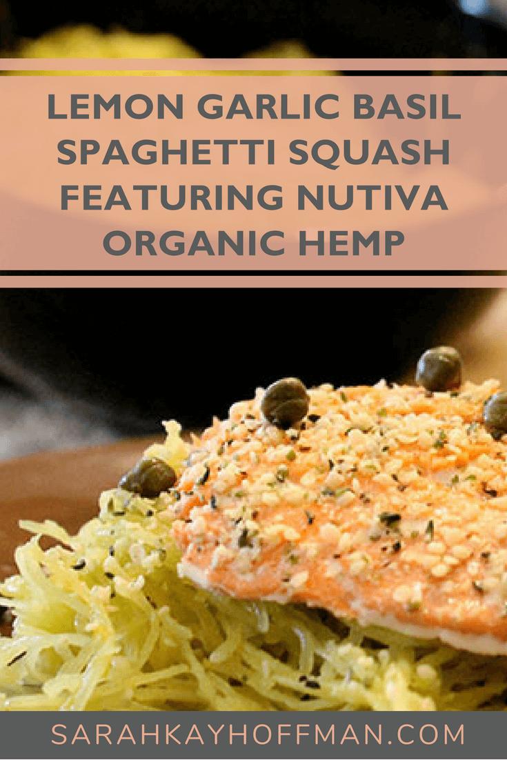 Lemon Garlic Basil Spaghetti Squash featuring Nutiva Organic Hemp www.sarahkayhoffman.com #hempseed #glutenfree #dairyfree #healthyliving #recipe #recipes