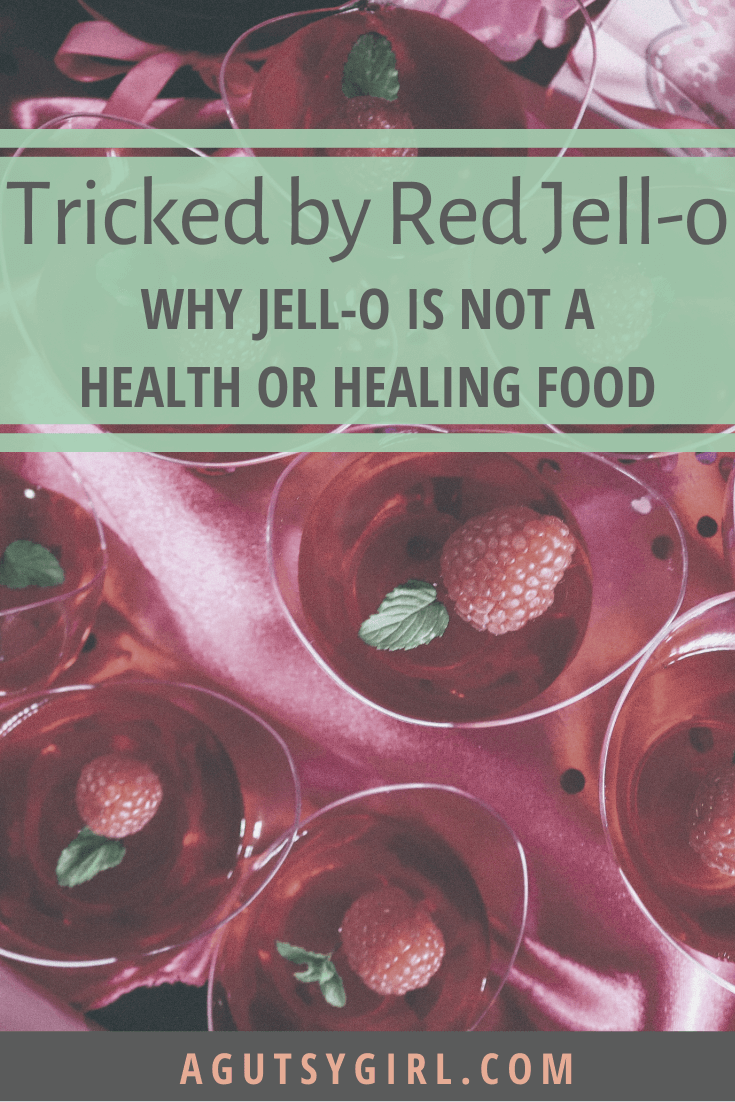 Tricked by Red Jell-O agutsygirl.com #gelatin #guthealth #guthealing