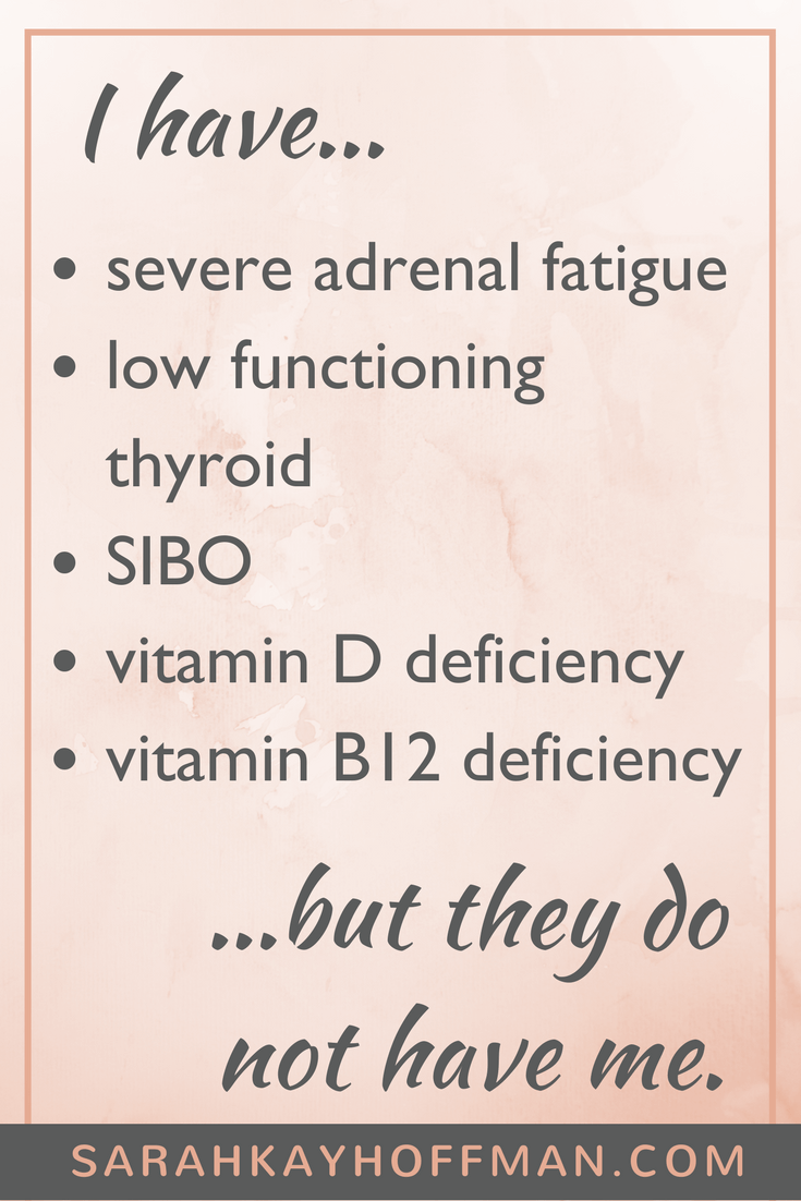I Have SIBO adrenal fatigue low thyroid www.sarahkayhoffman.com #SIBO #thyroid #guthealth #healthyliving