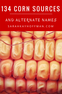 134 Corn Sources and Alternate Names sarahkayhoffman.com
