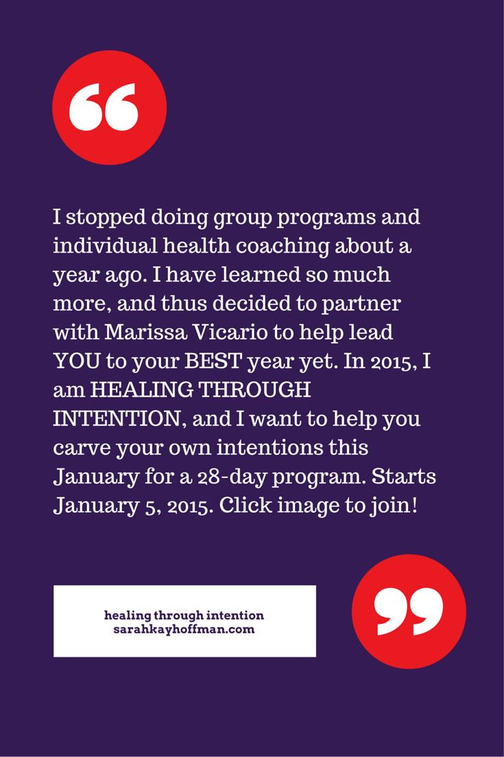 January 2015 Healing Through Intention Group Program Gut IBS IBD FODMAPS sarahkayhoffman.com