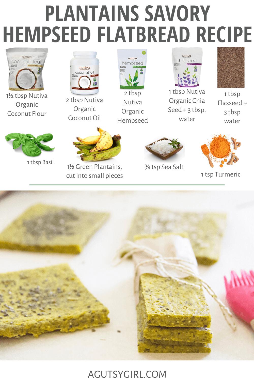 Plantains Savory Hempseed Flatbread Recipe agutsygirl.com #hempseed #glutenfreerecipes #healthyliving