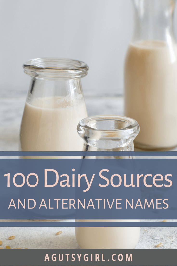 100 Dairy Sources and Alternate Names agutsygirl.com #dairy #dairyfree #nodairy