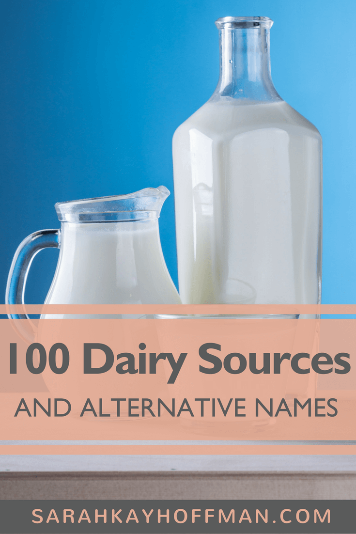 100 Dairy Sources and Alternate Names www.sarahkayhoffman.com