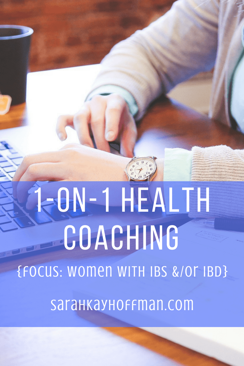 Health Coaching with Sarah Kay Hoffman sibo IBS IBD women sarahkayhoffman.com