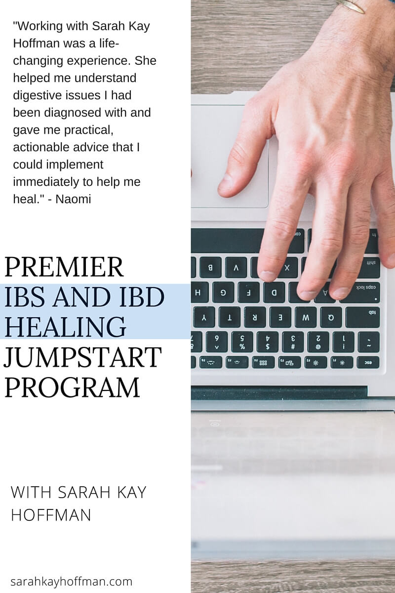 Premier IBS and IBD Healing Jumpstart Program with Sarah Kay Hoffman Paleo GAPS Wellness Bay Area California sarahkayhoffman.com