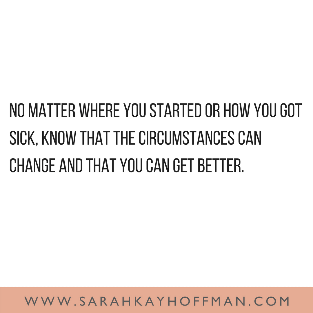 Things Can Change www.sarahkayhoffman.com #quote #quotes #guthealth #healthyliving