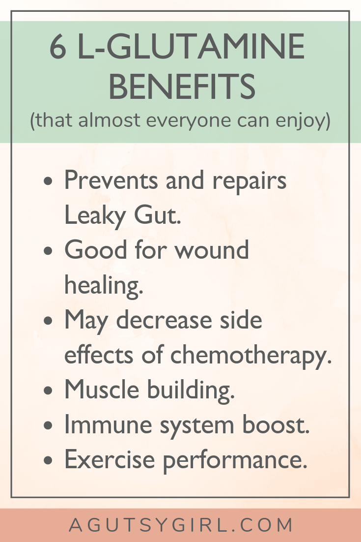 L-Glutamine for Gut Healing 6 benefits www.agutsygirl.com #supplements #guthealth #guthealing #healthyliving