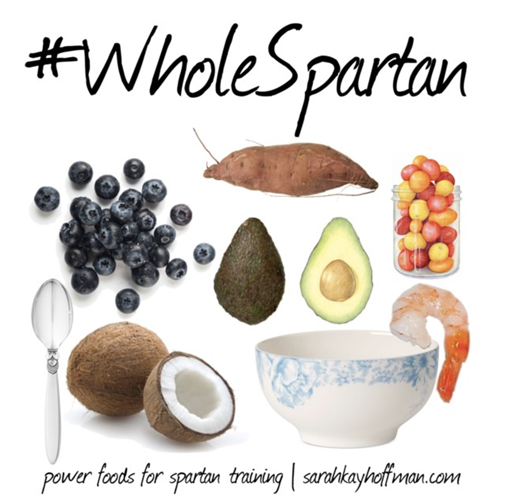 Power Foods for Spartan Training sarahkayhoffman.com