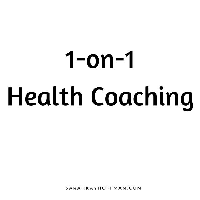 1-on-1 Health Coaching How to work with Sarah Kay Hoffman sarahkayhoffman.com