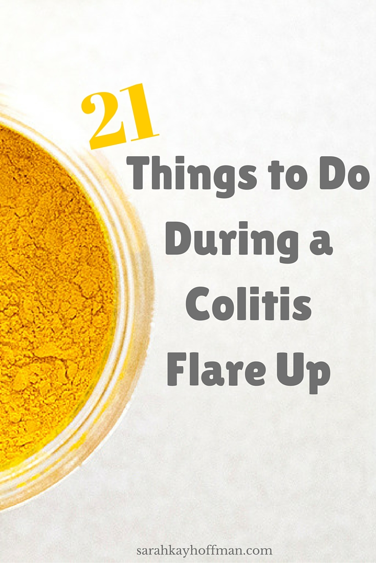 21 Things to Do During a Colitis Flare Up sarahkayhoffman.com