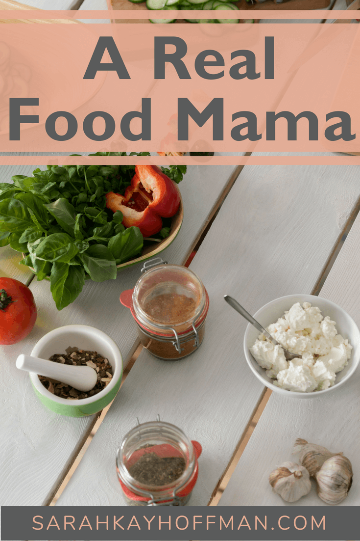 A Real Food Mama www.sarahkayhoffman.com #eatrealfood #guthealth #healthyliving #toddlers