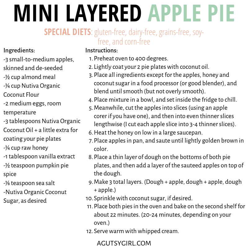 Mini Layered Apple Pie agutsygirl.com #glutenfree #paleo #applepie #fallrecipes