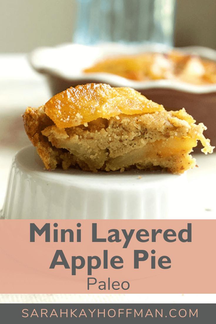 Mini Layered Apple Pie www.sarahkayhoffman.com #pie #apple #paleo #paleorecipes #healthyliving