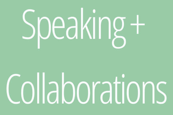 Speaking + Collaborations via sarahkayhoffman.com
