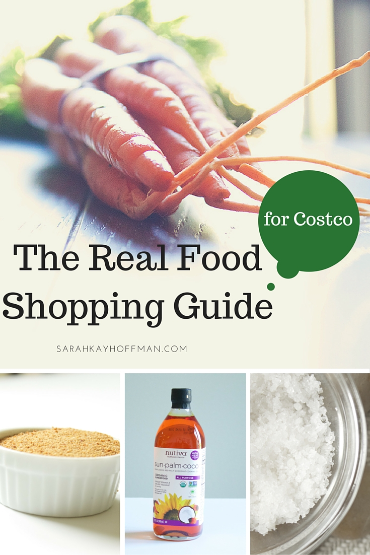 The Real Food Shopping Guide for Costco sarahkayhoffman.com