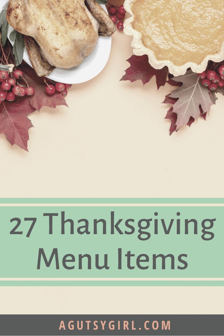 27 Thanksgiving Menu Items agutsygirl.com #paleothanksgiving #glutenfree