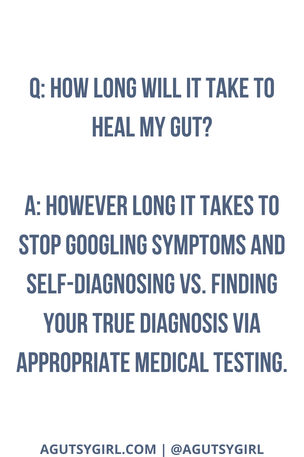 How Long Will It Take to Heal My Gut agutsygirl.com #guthealth #gut #irritablebowelsyndrome