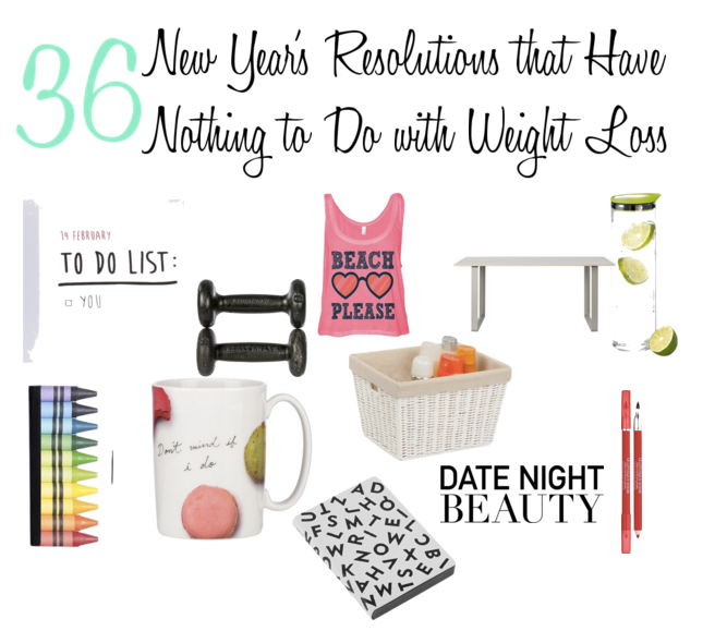 36 New Year Resolutions that Have Nothing to Do with Weight Loss sarahkayhoffman.com
