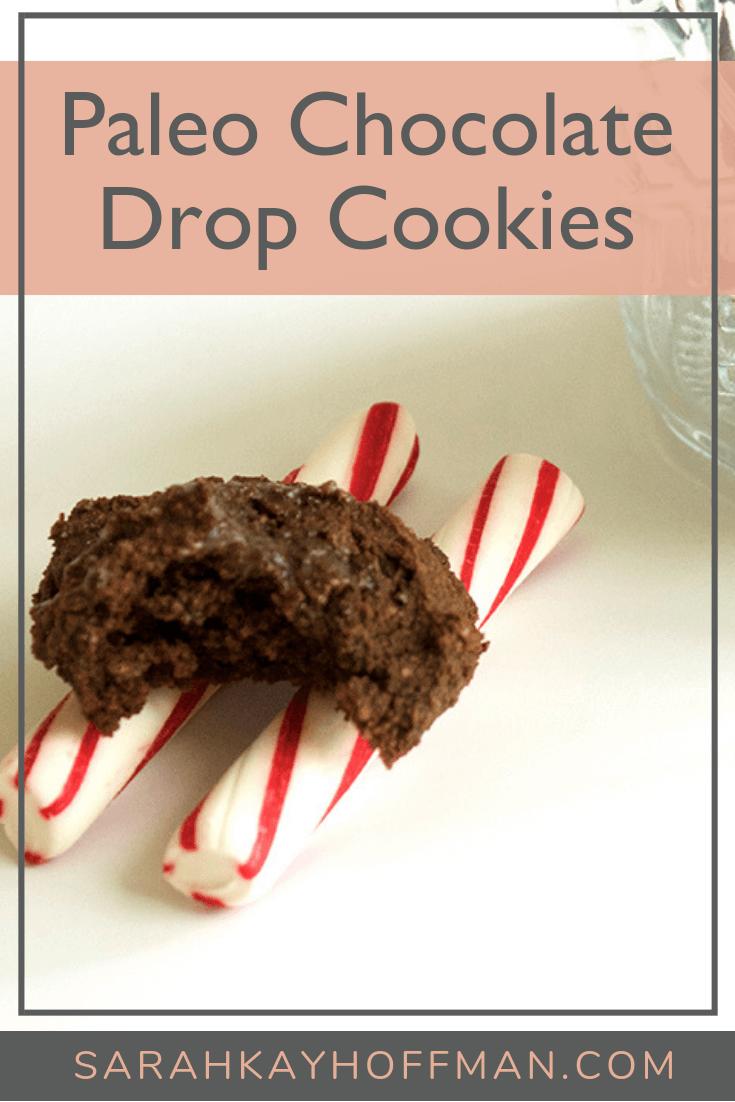 Paleo Chocolate Drop Cookies www.sarahkayhoffman.com #paleo #cookies #guthealth #paleorecipes