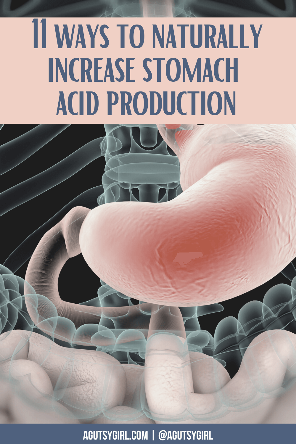 11 Ways to Naturally Improve Stomach Acid Production agutsygirl.com #guthealth #stomachacid #acidreflux #constipation