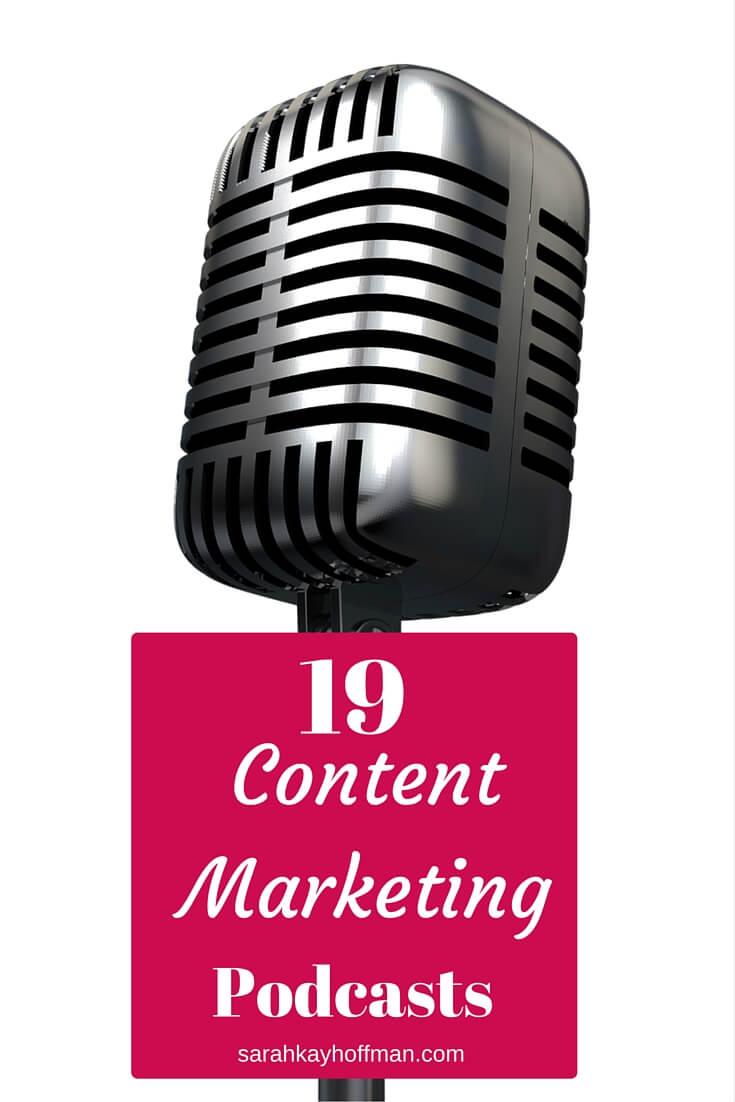 19 Content Marketing Podcasts sarahkayhoffman.com