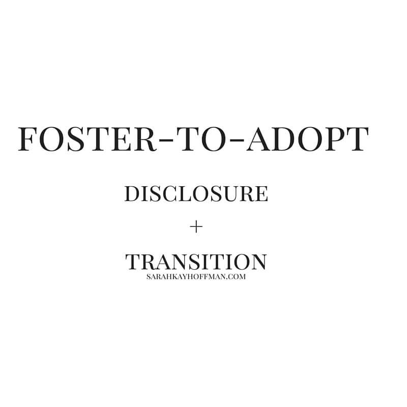 Disclosure sarahkayhoffman.com Foster-to-Adopt Adoption