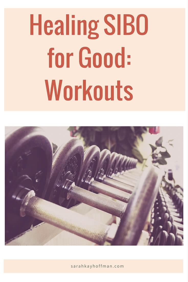 Healing SIBO for Good - Volume 1 sarahkayhoffman.com Workouts