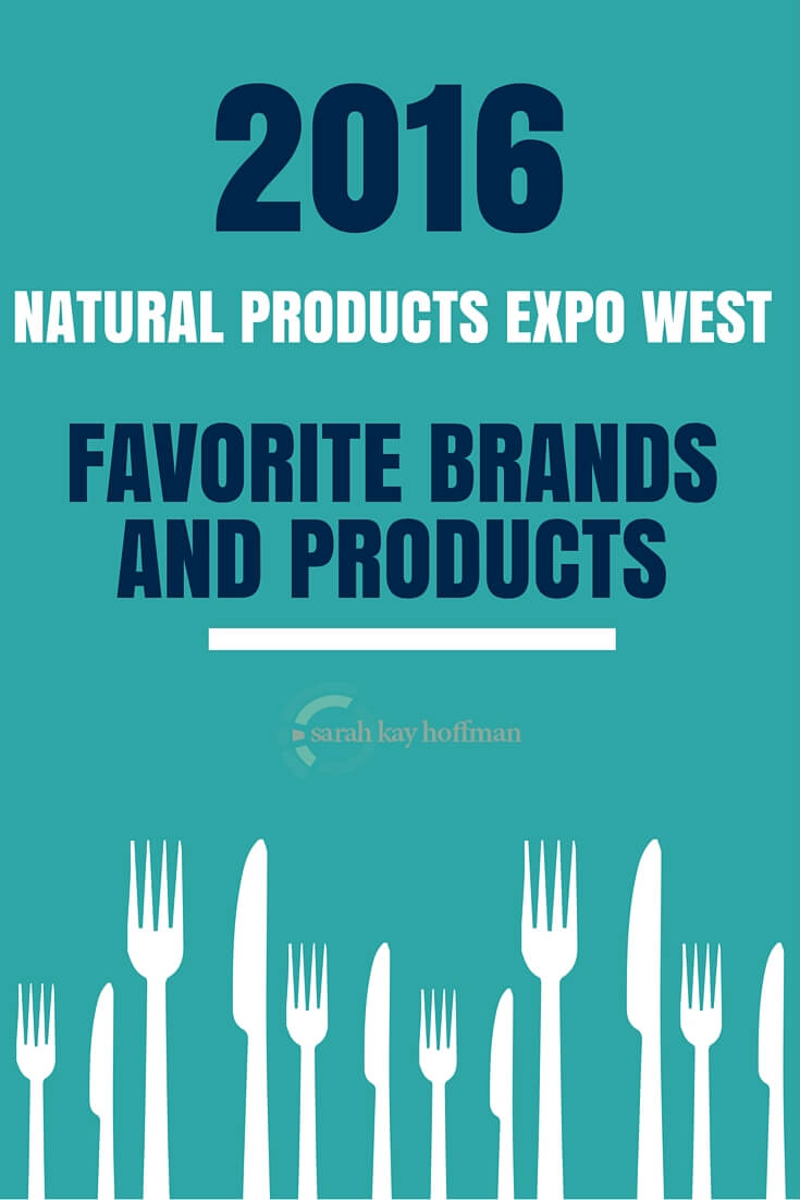 2016 Natural Products Expo West Favorite Brands and Products sarahkayhoffman.com