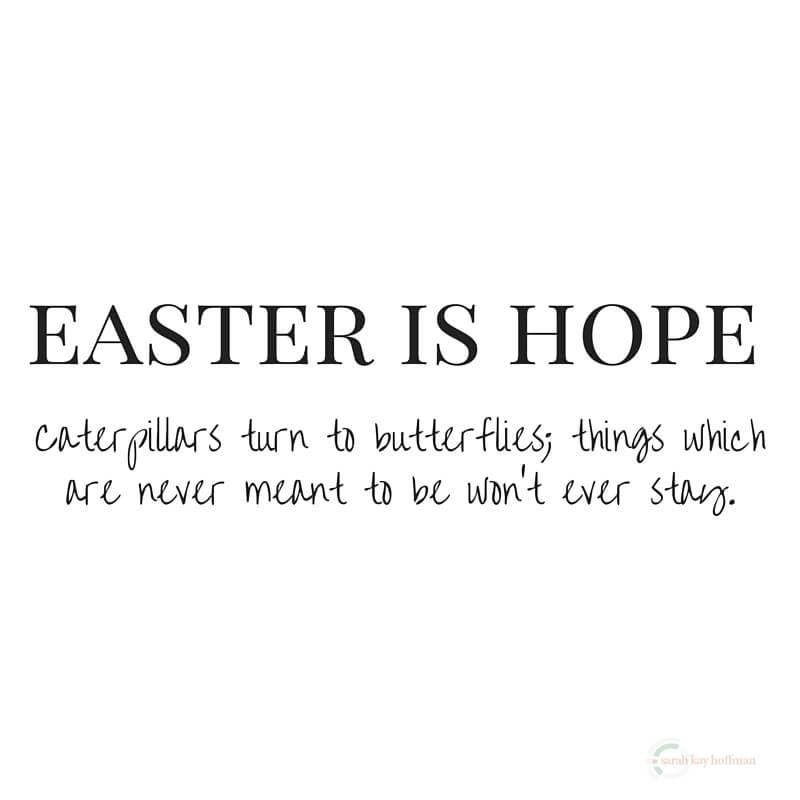 Easter is Hope via www.sarahkayhoffman.com Faith Love Adoption