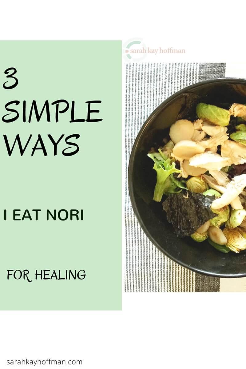 Sunrise Nori Wraps with Amie Valpone Nori Salad sarahkayhoffman.com 3 Simple Ways I Eat Nori for healing