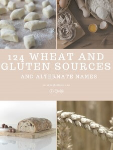 124 Wheat and Gluten Sources and Alternate Names
