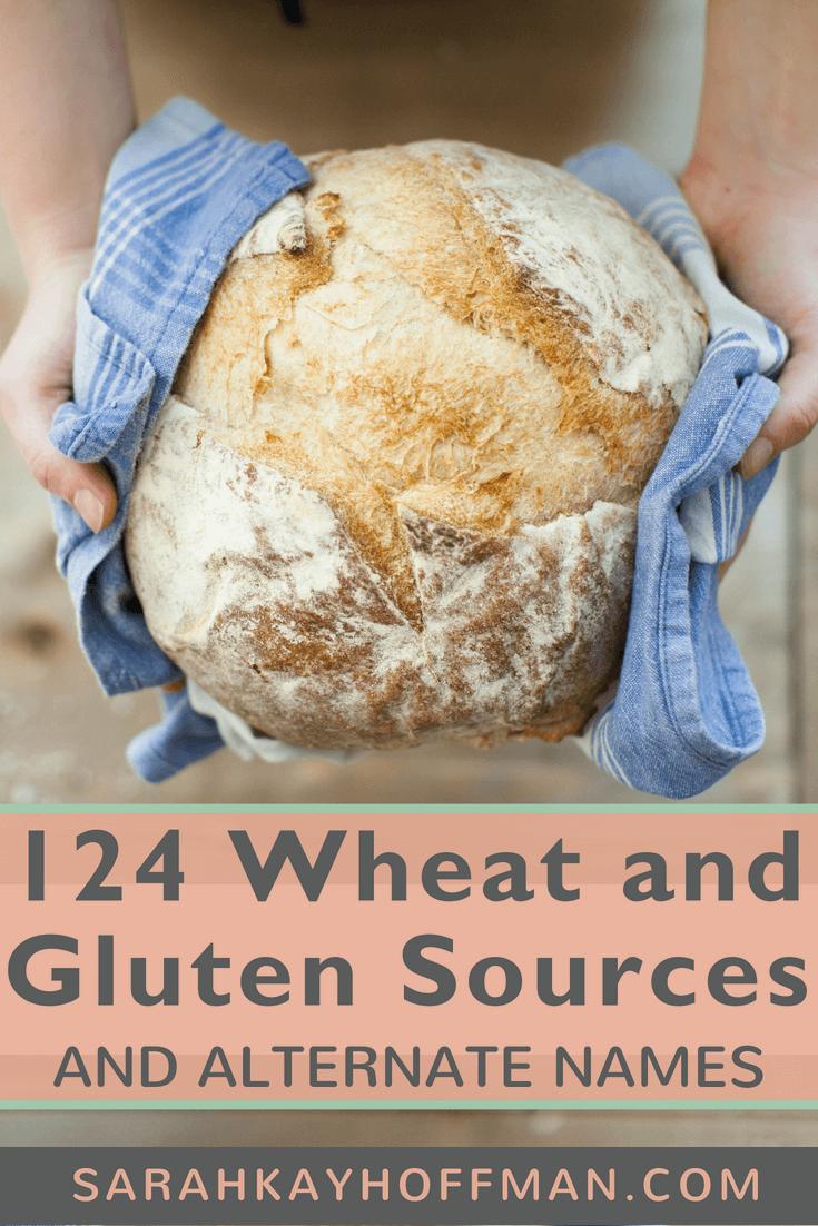 124 Wheat and Gluten Sources and Alternate Names www.sarahkayhoffman.com #glutenfree #gfree #wheatfree #guthealth