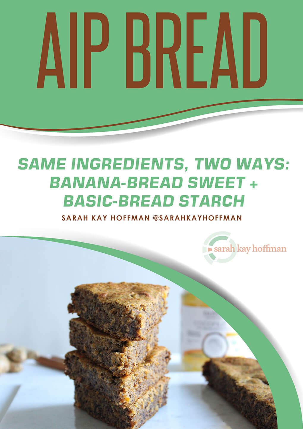 AIP Bread Recipe e-book via sarahkayhoffman.com