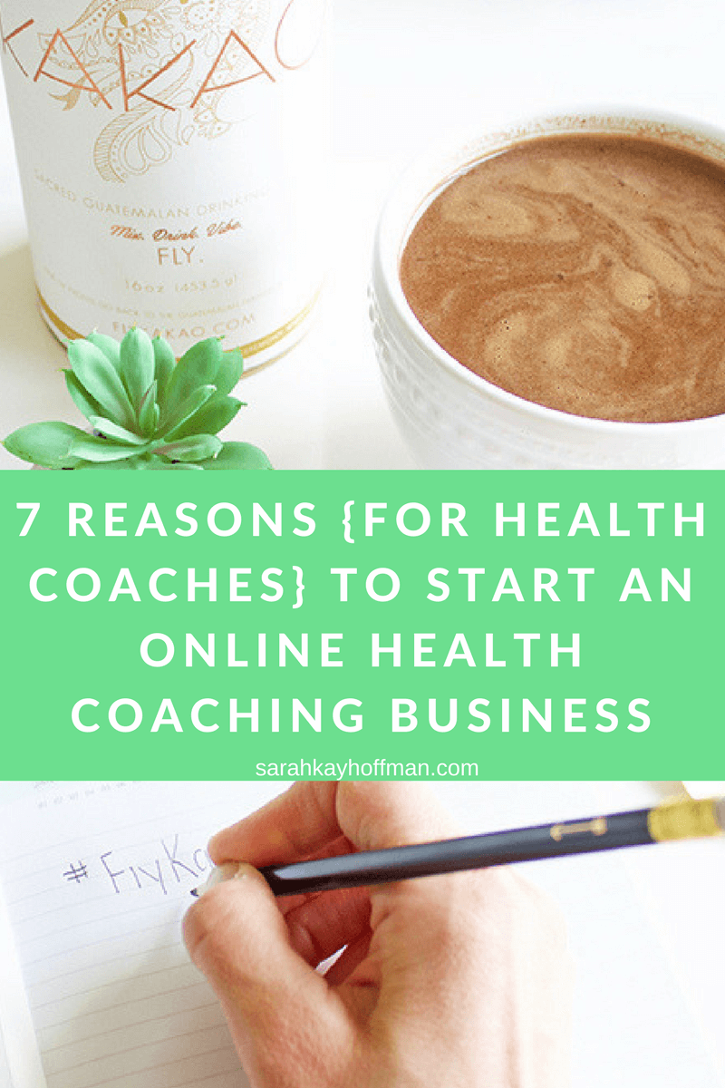 How to Start an Online Health Coaching Business 7 Reasons Why sarahkayhoffman.com Institute for Integrative Nutrition