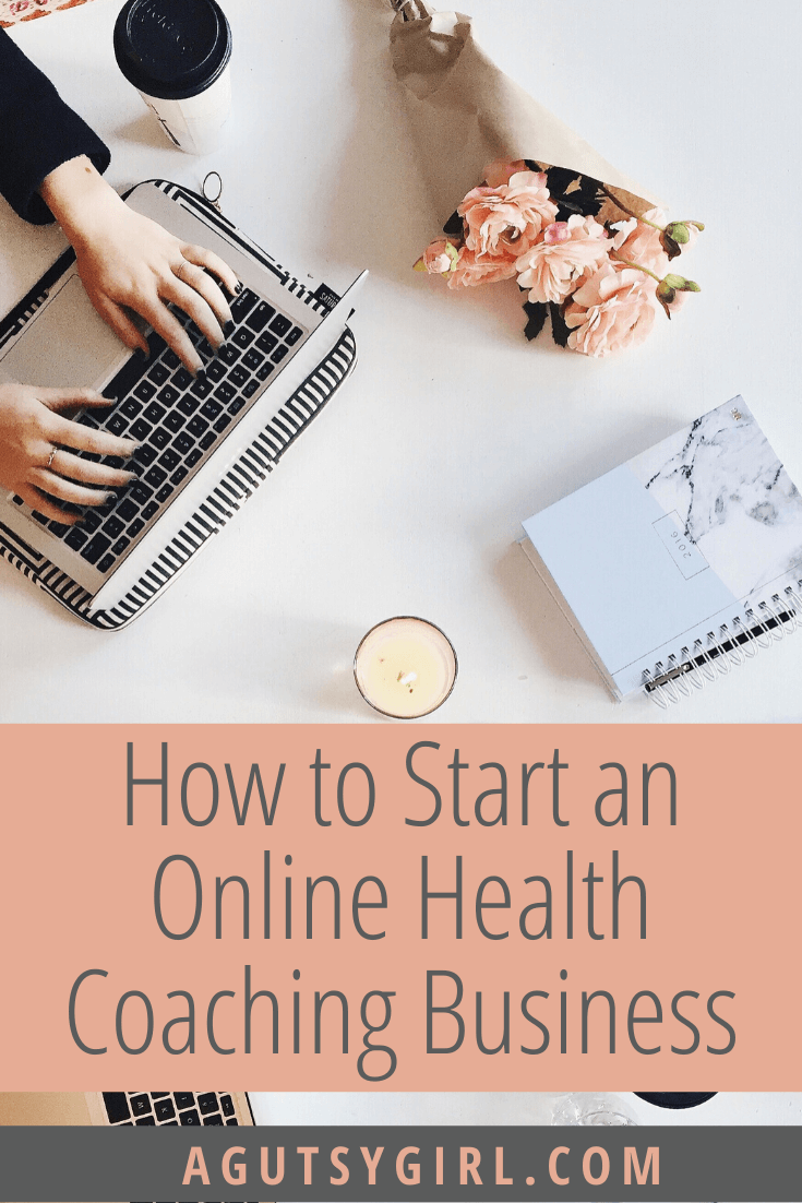 How to Start an Online Health Coaching Business agutsygirl.com mompreneur entrepreneur #healthcoach #iin #onlinebusiness IIN