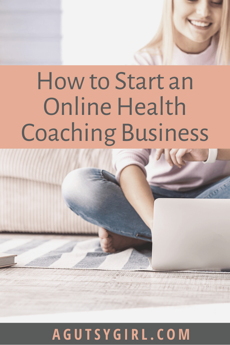 How to Start an Online Health Coaching Business agutsygirl.com mompreneur entrepreneur #healthcoach #iin #onlinebusiness