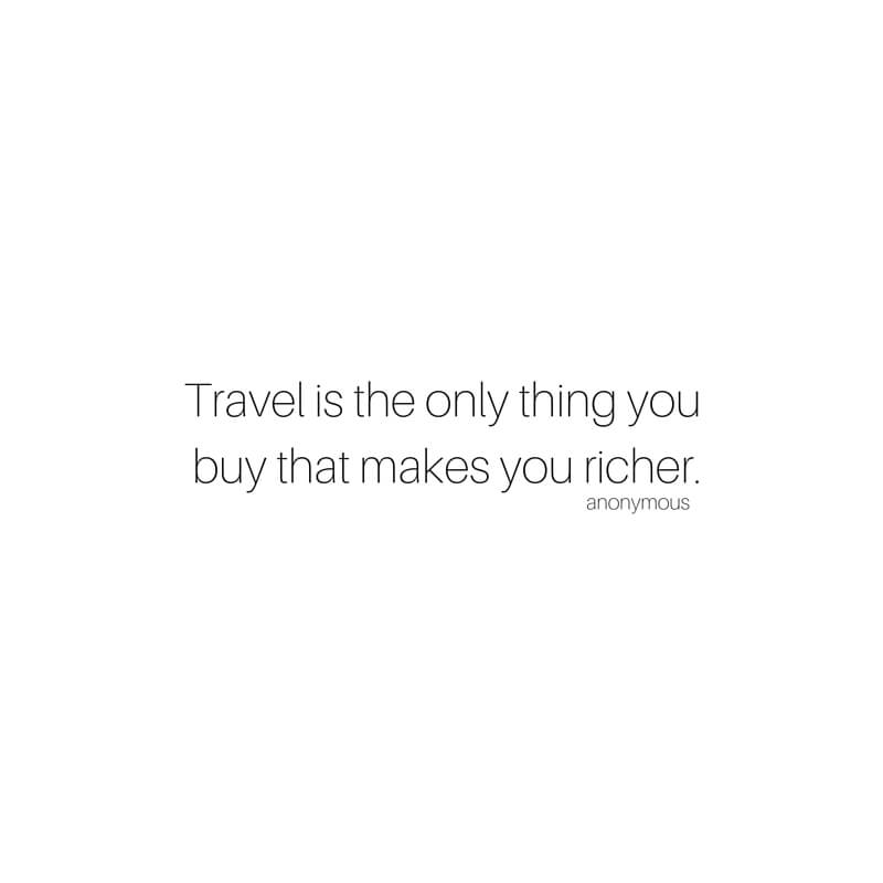 9 Beautiful Travel Quotes sarahkayhoffman.com Riches of Travel