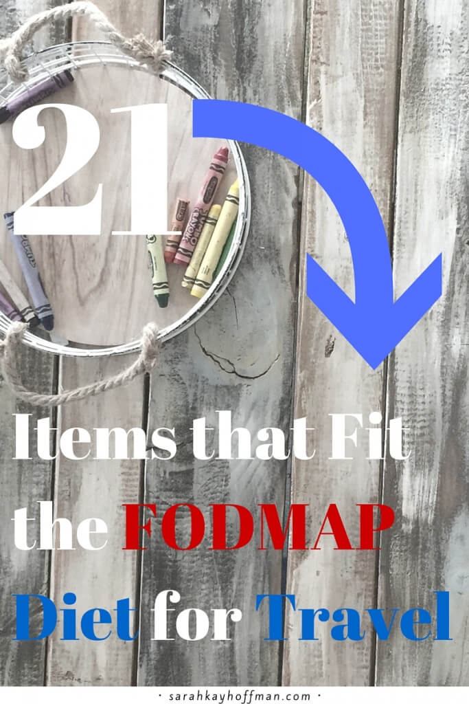 FODMAP Diet for Travel 21 items that fit the FODMAP diet for travel sarahkayhoffman.com