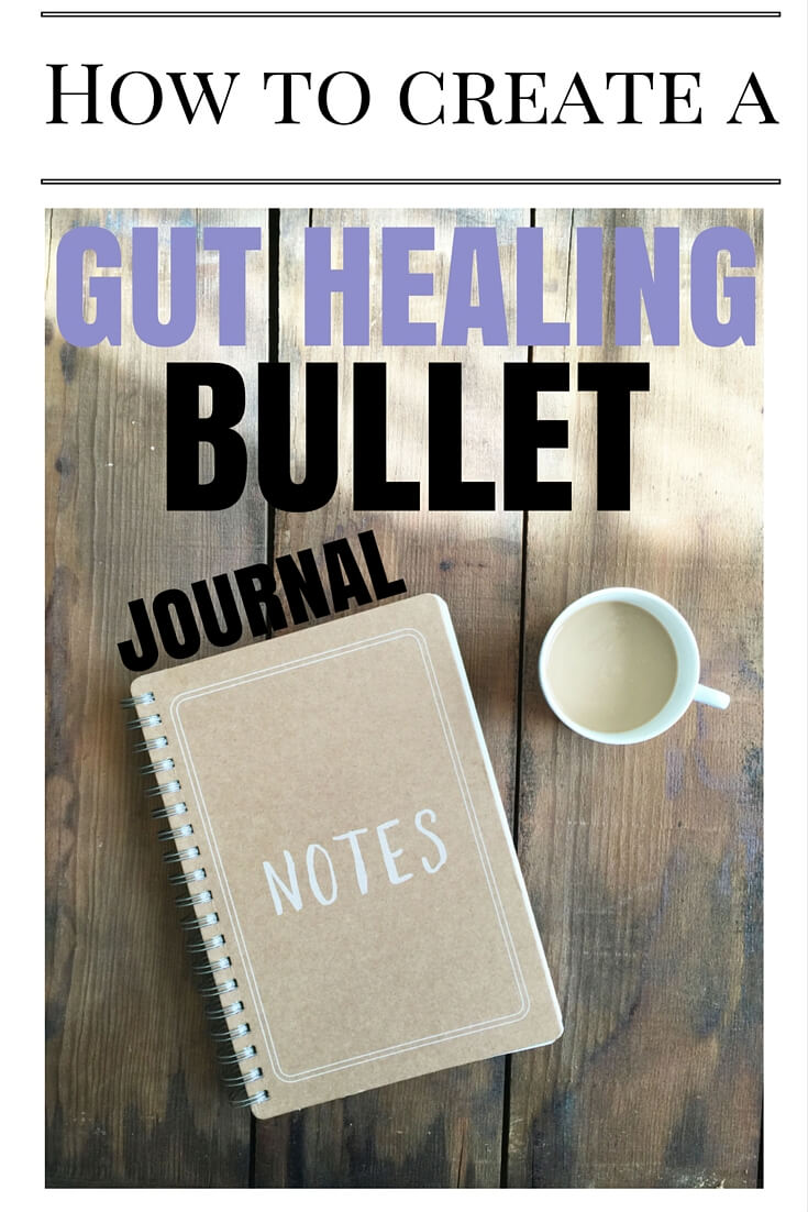 How to Create a Gut Healing Bullet Journal via sarahkayhoffman.com