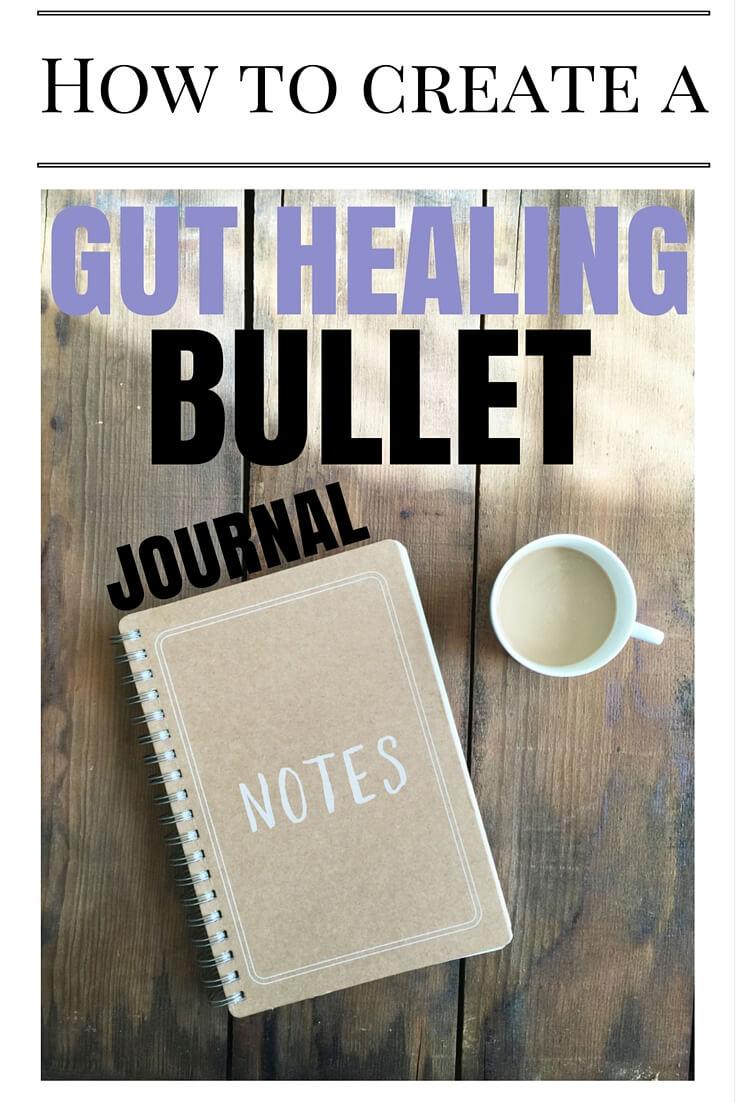 How to Create a Gut Healing Bullet Journal via sarahkayhoffman.com