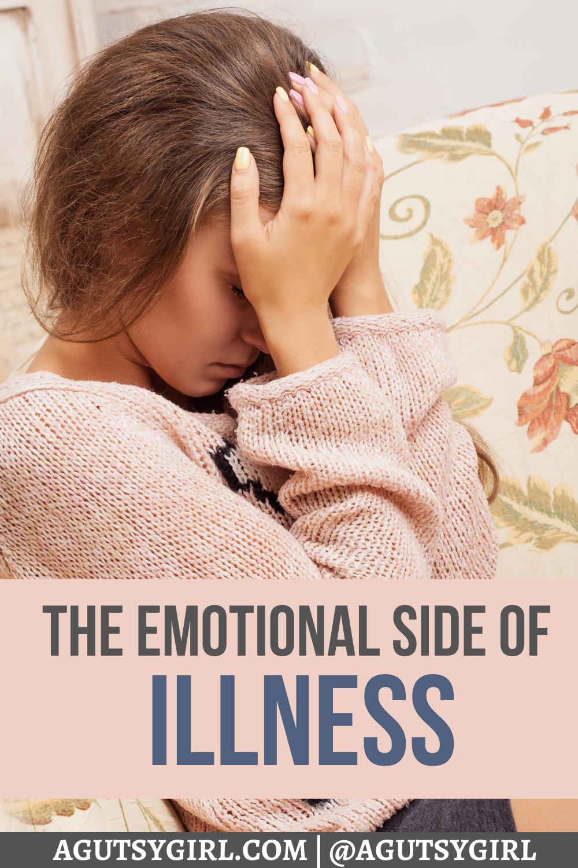 The Emotional Side of Illness agutsygirl.com #ibs #chronicillness #ibd