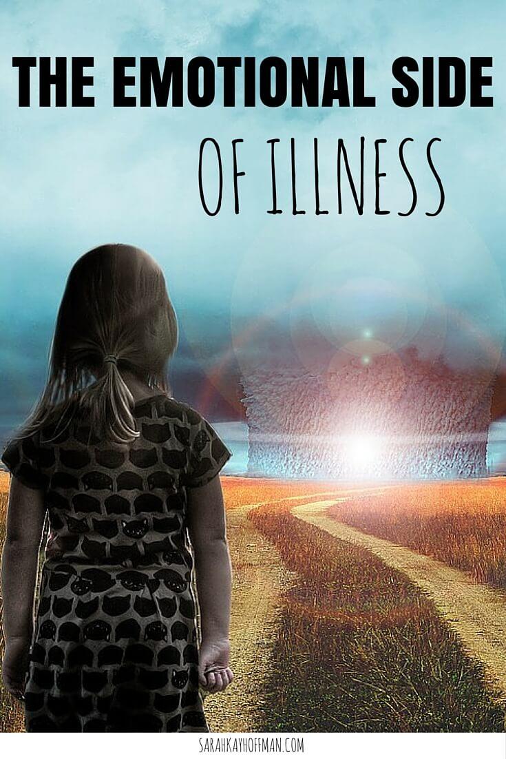 The Emotional Side of Illness sarahkayhoffman.com