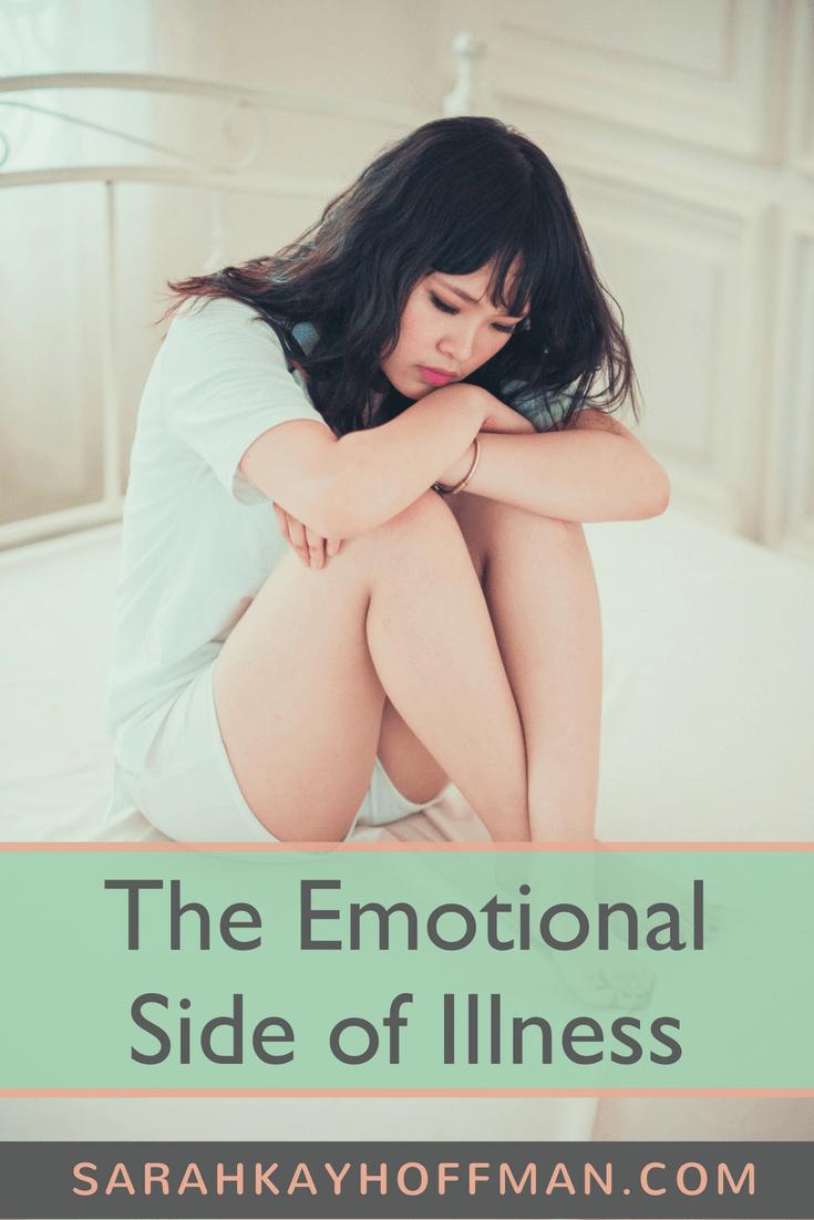 The Emotional Side of Illness www.sarahkayhoffman.com #illness #SIBO #guthealth #healthyliving